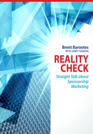 Reality Check - Straight Talk about Sponsorship Marketing Book